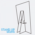 stand up signs 2